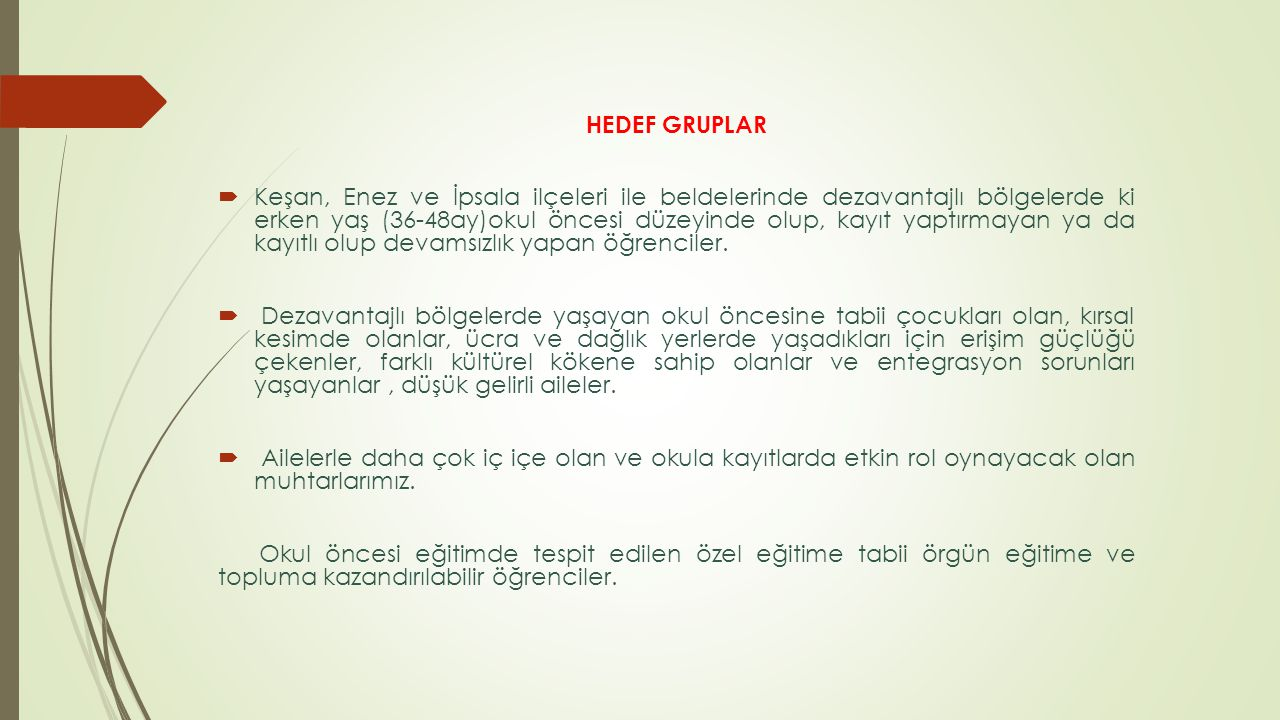 HEDEF GRUPLAR