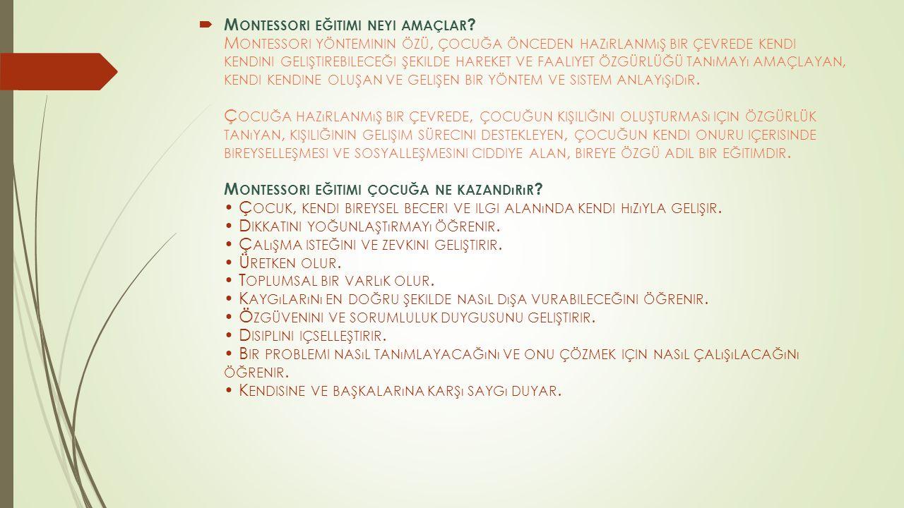 Montessori eğitimi neyi amaçlar