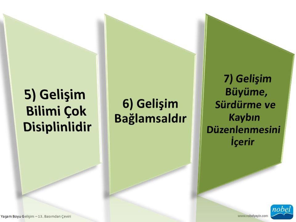 5) Gelişim Bilimi Çok Disiplinlidir