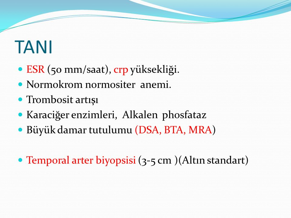 TANI ESR (50 mm/saat), crp yüksekliği. Normokrom normositer anemi.