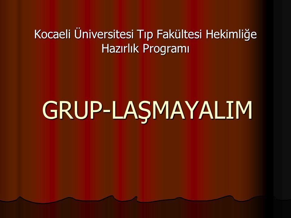 Kocaeli Üniversitesi Tıp Fakültesi Hekimliğe Hazırlık Programı