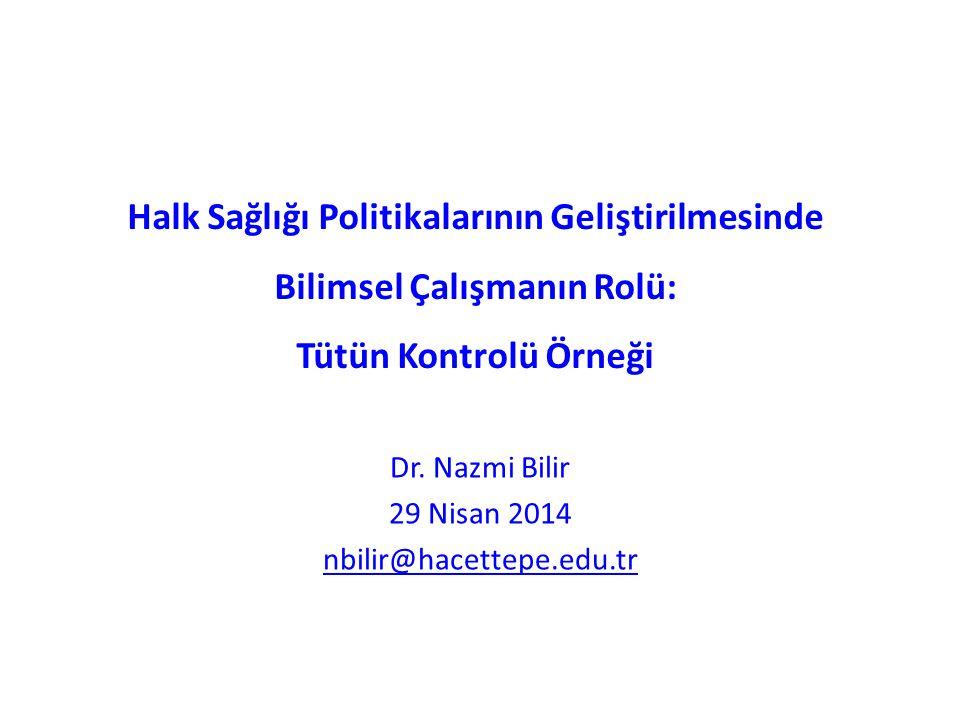 Dr. Nazmi Bilir 29 Nisan 2014 nbilir@hacettepe.edu.tr
