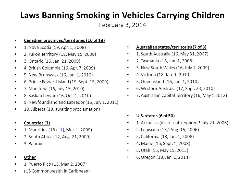 Laws Banning Smoking in Vehicles Carrying Children February 3, 2014