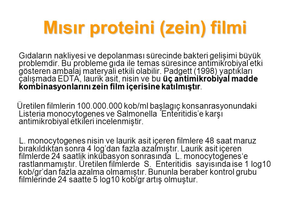 Mısır proteini (zein) filmi