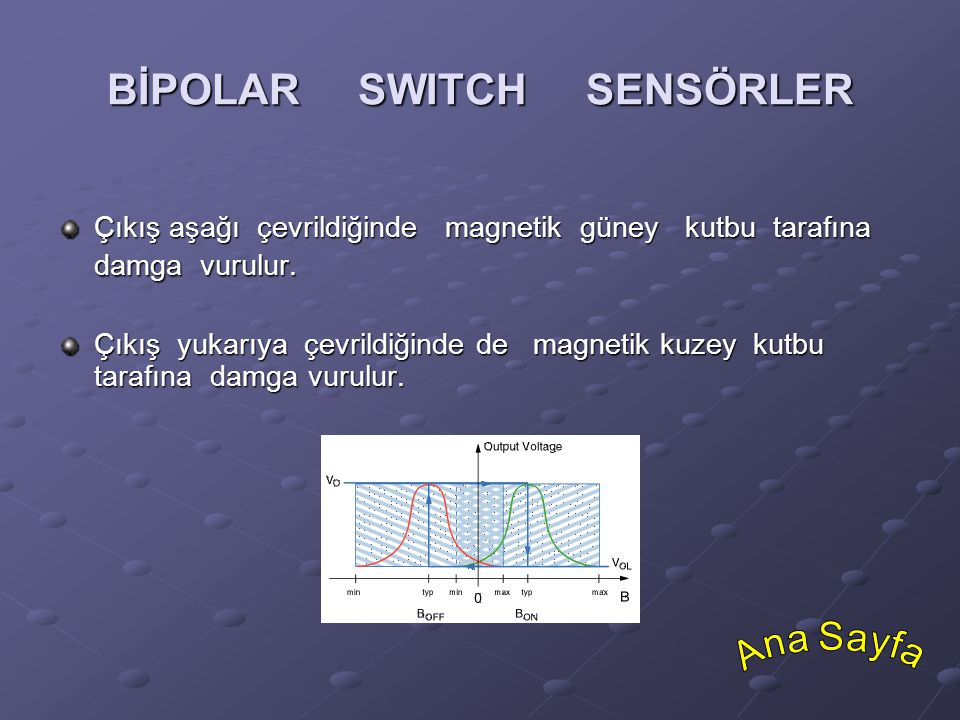 BİPOLAR SWITCH SENSÖRLER