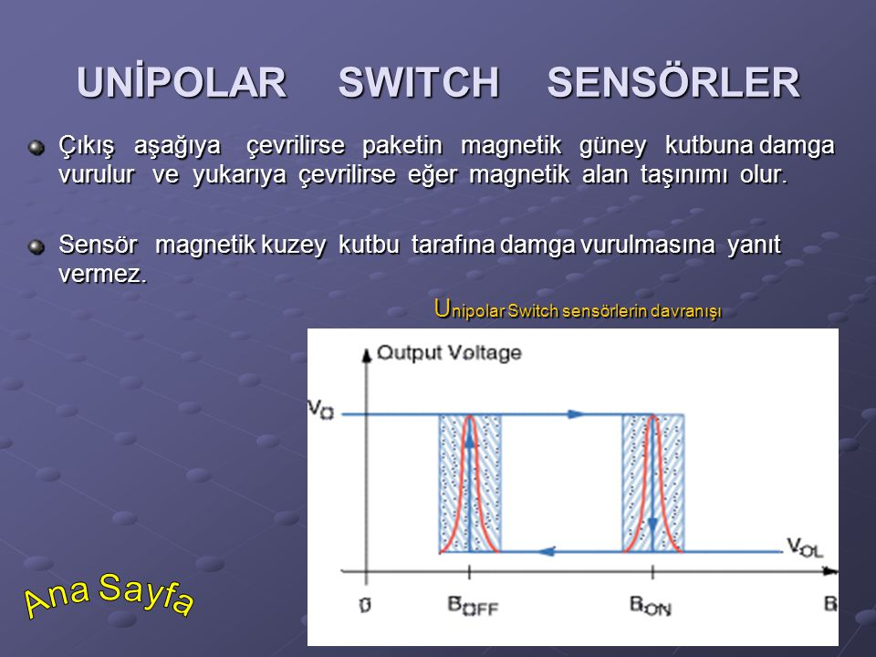 UNİPOLAR SWITCH SENSÖRLER