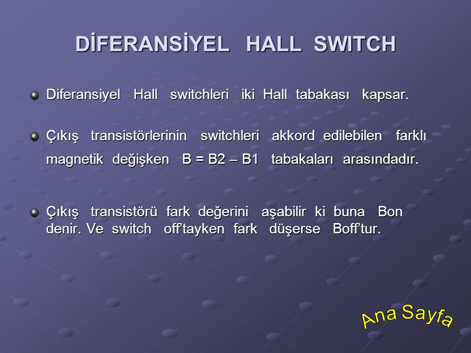 DİFERANSİYEL HALL SWITCH