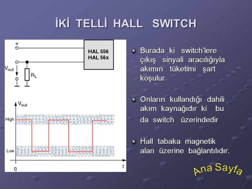 İKİ TELLİ HALL SWITCH Ana Sayfa