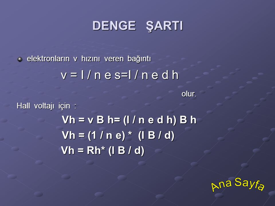 DENGE ŞARTI v = I / n e s=I / n e d h olur.