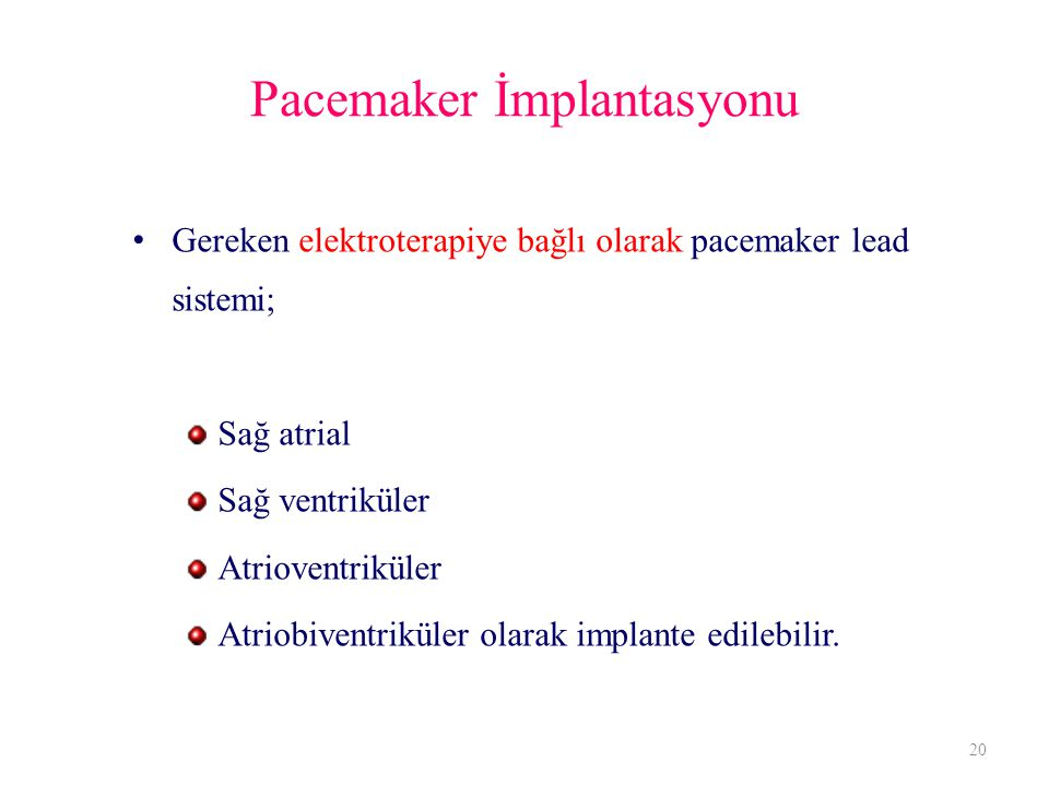 Pacemaker İmplantasyonu