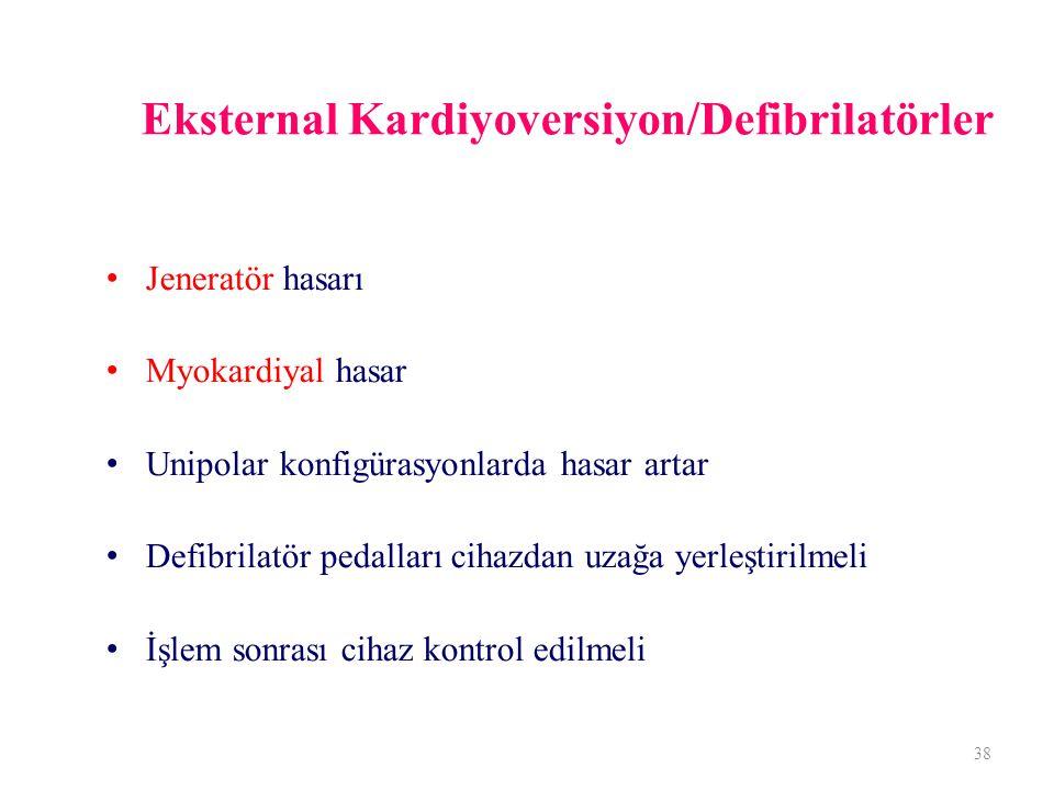 Eksternal Kardiyoversiyon/Defibrilatörler