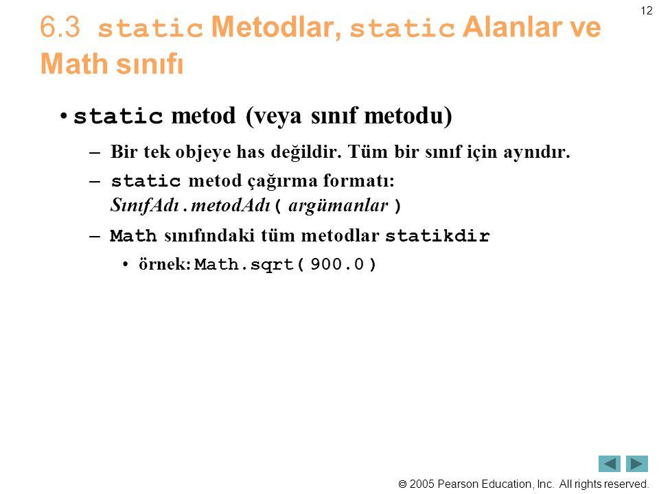 6.3 static Metodlar, static Alanlar ve Math sınıfı