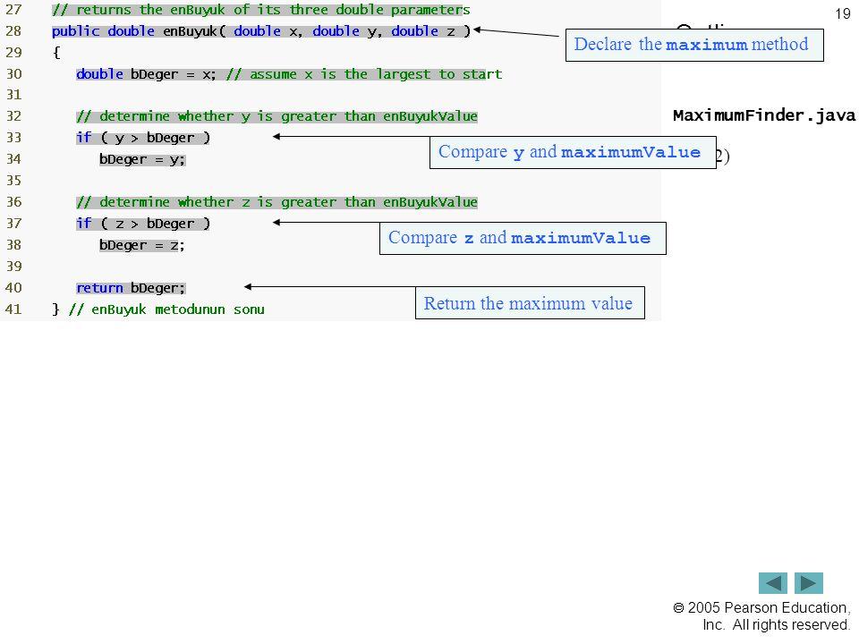 Outline Declare the maximum method (2 of 2) Compare y and maximumValue