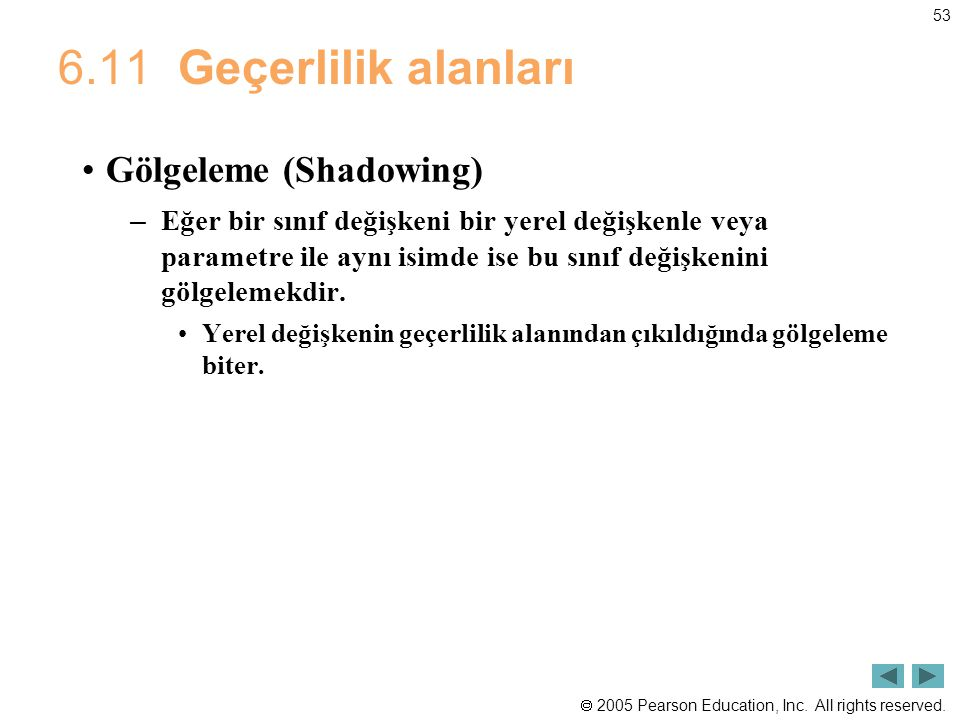 6.11 Geçerlilik alanları Gölgeleme (Shadowing)