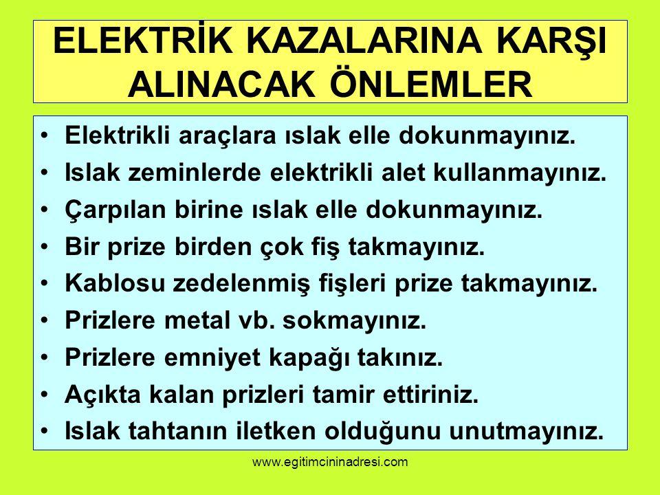 ELEKTRİK KAZALARINA KARŞI ALINACAK ÖNLEMLER