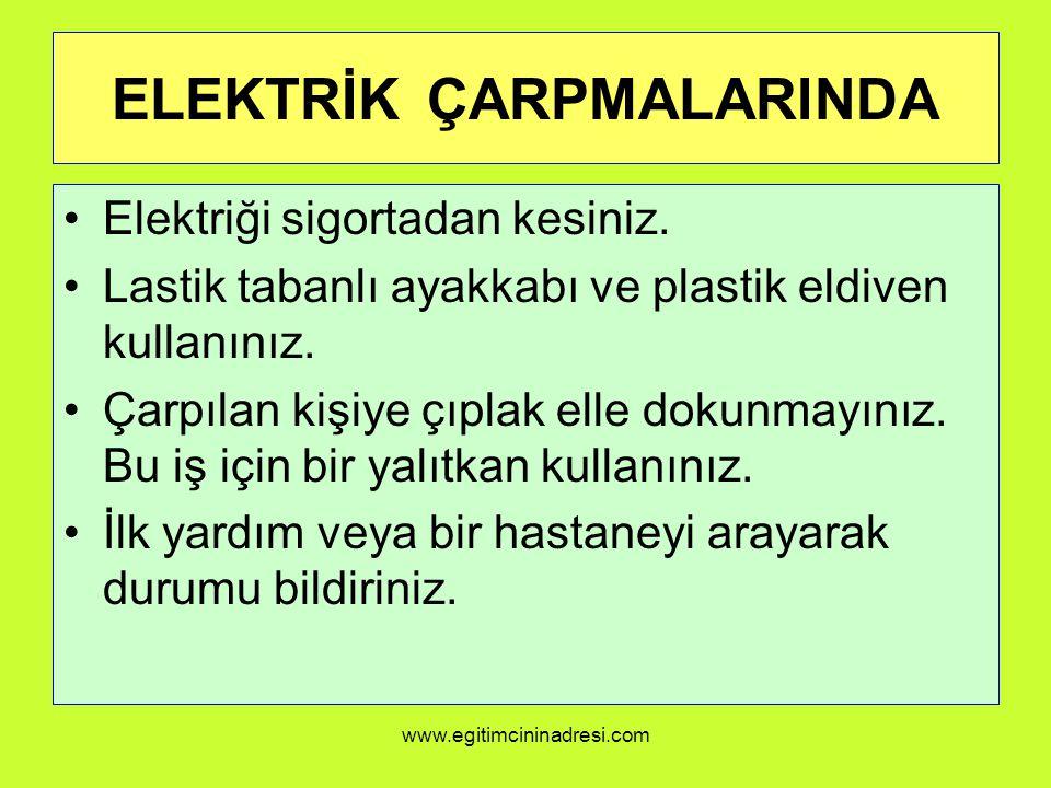 ELEKTRİK ÇARPMALARINDA