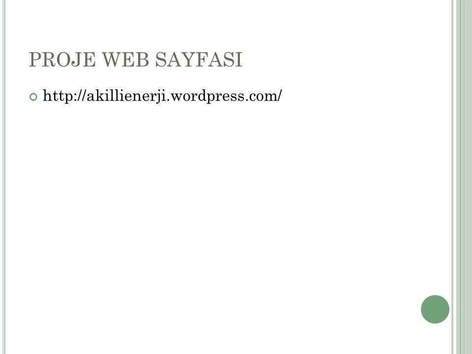 PROJE WEB SAYFASI http://akillienerji.wordpress.com/