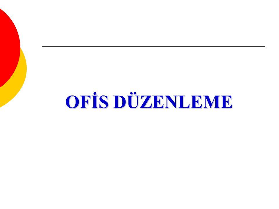 OFİS DÜZENLEME