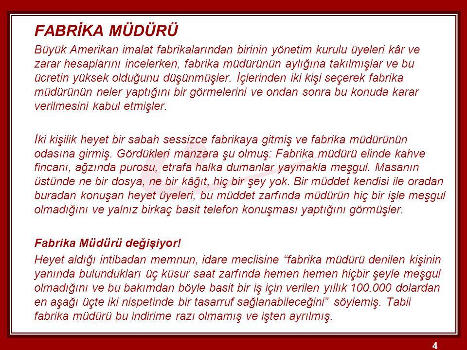 FABRİKA MÜDÜRÜ