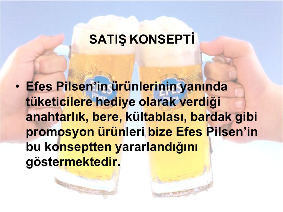 SATIŞ KONSEPTİ