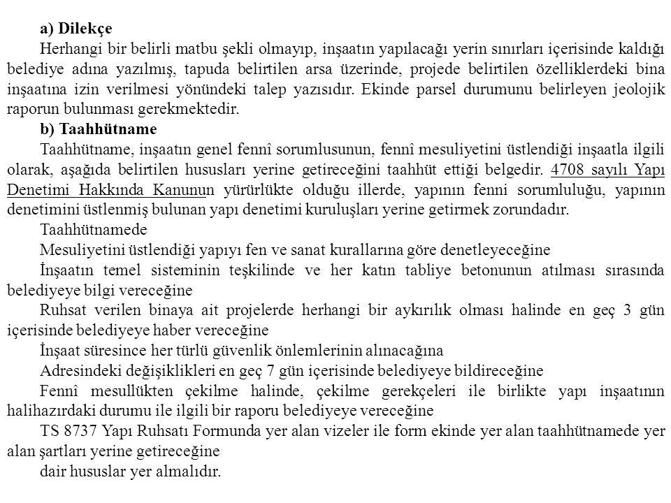 a) Dilekçe