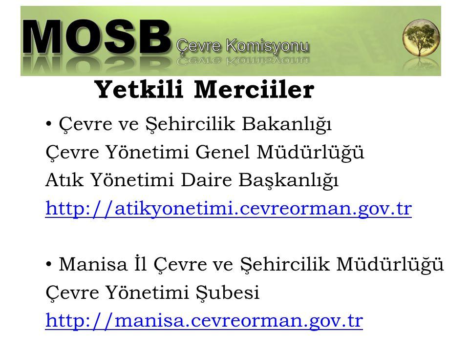 Yetkili Merciiler Çevre ve Şehircilik Bakanlığı
