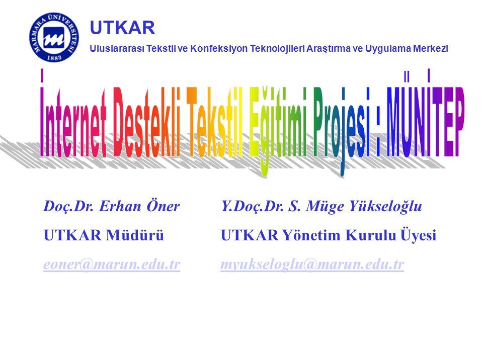 İnternet Destekli Tekstil Eğitimi Projesi : MÜNİTEP