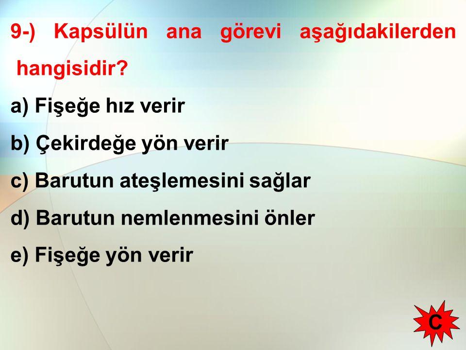 9-) Kapsülün ana görevi aşağıdakilerden hangisidir