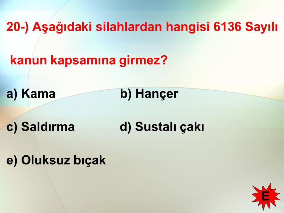 20-) Aşağıdaki silahlardan hangisi 6136 Sayılı kanun kapsamına girmez