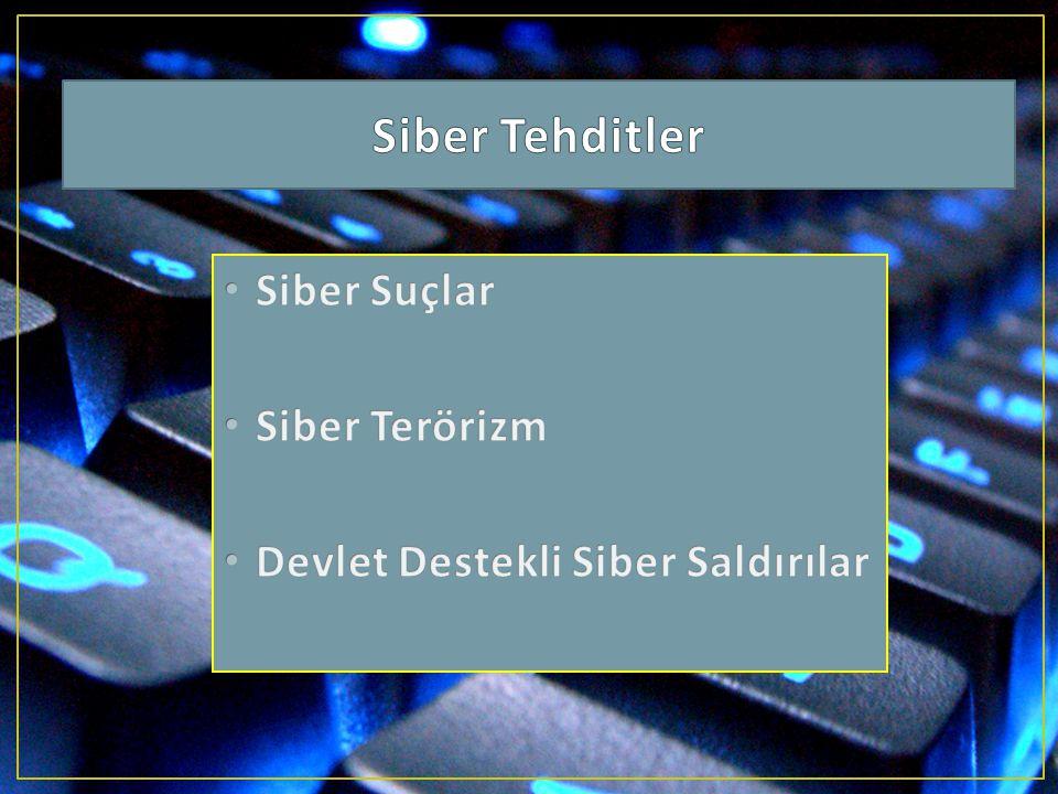 Siber Tehditler Siber Suçlar Siber Terörizm