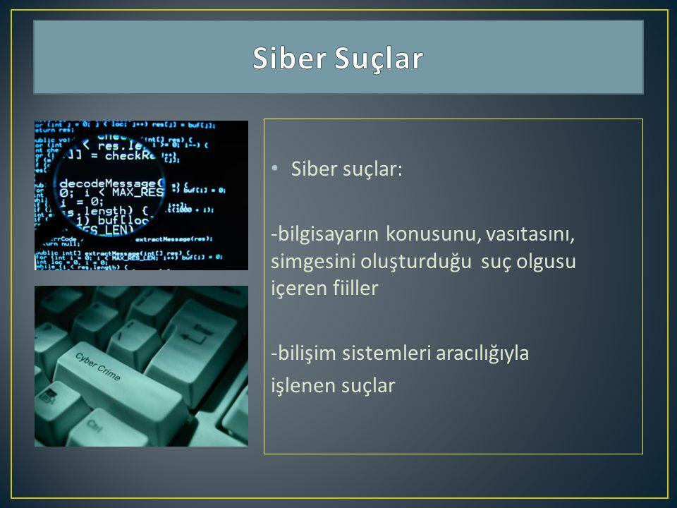 Siber Suçlar Siber suçlar: