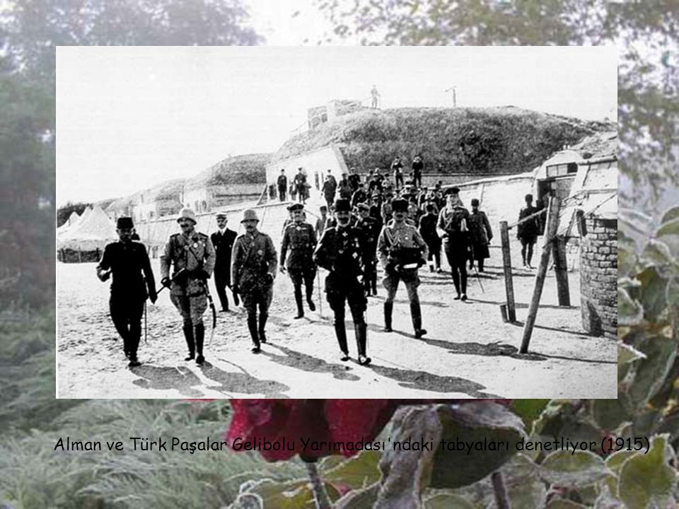 Alman ve Türk Paşalar Gelibolu Yarımadası ndaki tabyaları denetliyor (1915)