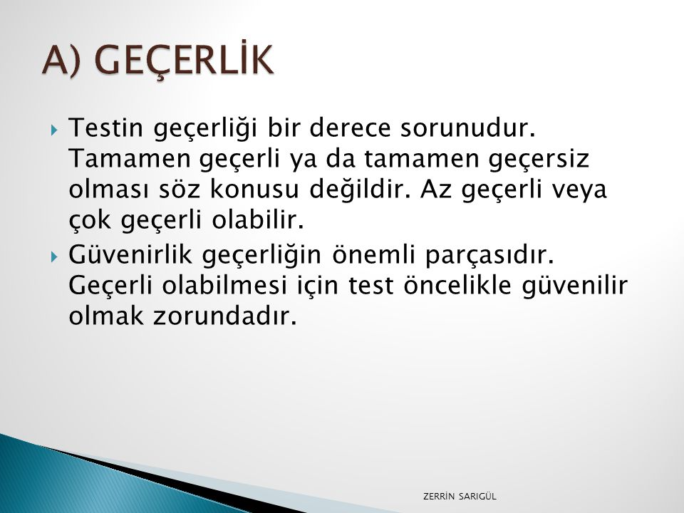 A) GEÇERLİK