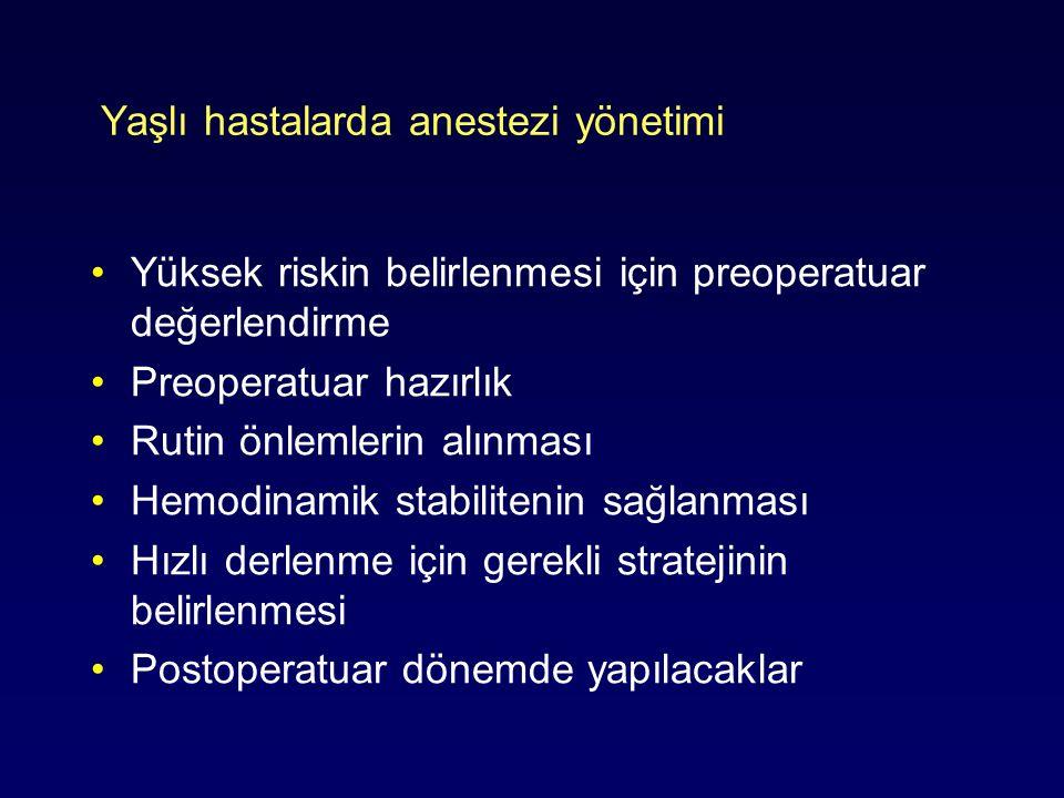 Yaşlı hastalarda anestezi yönetimi