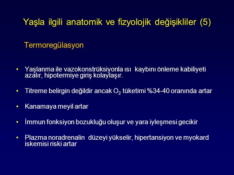 Yaşla ilgili anatomik ve fizyolojik değişikliler (5)
