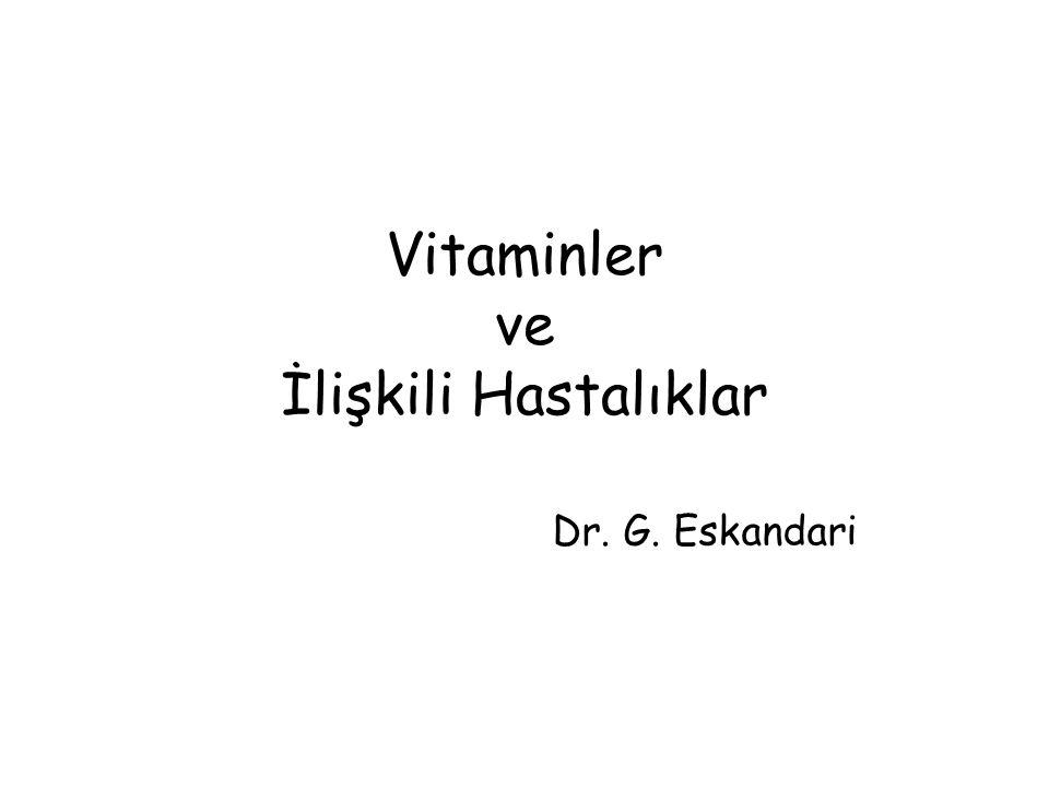 Vitaminler ve İlişkili Hastalıklar