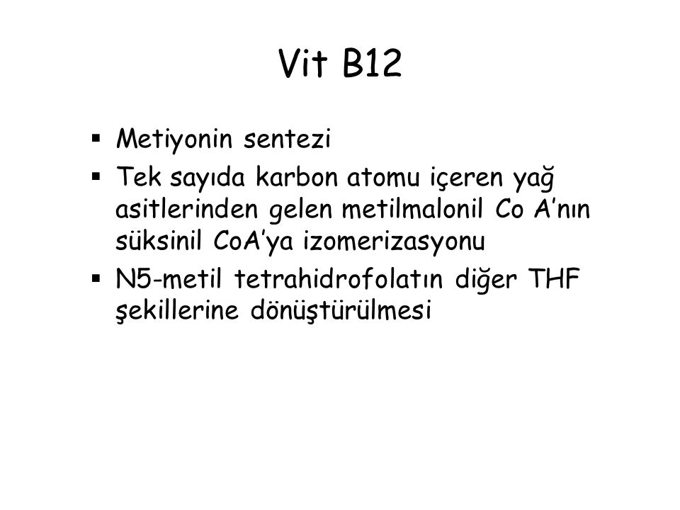 Vit B12 Metiyonin sentezi