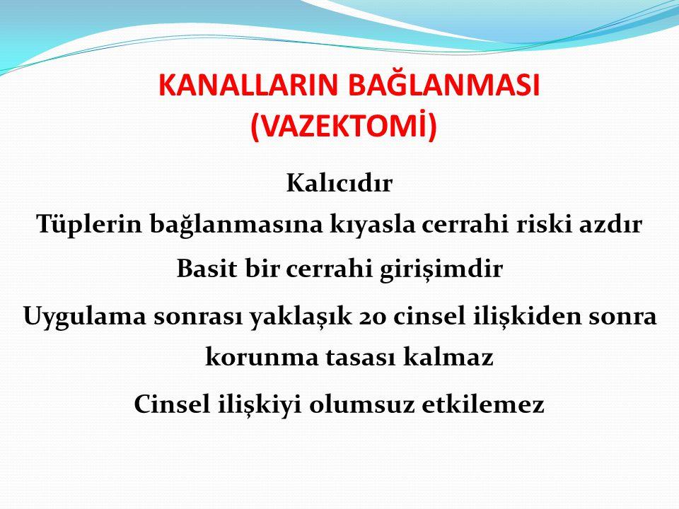 KANALLARIN BAĞLANMASI (VAZEKTOMİ)