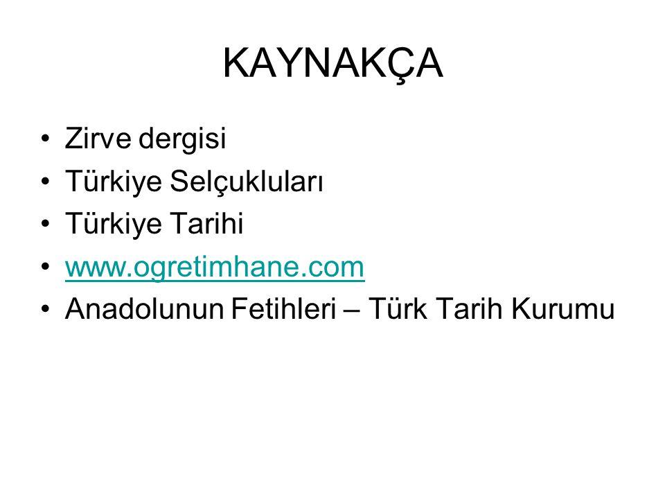 KAYNAKÇA Zirve dergisi Türkiye Selçukluları Türkiye Tarihi