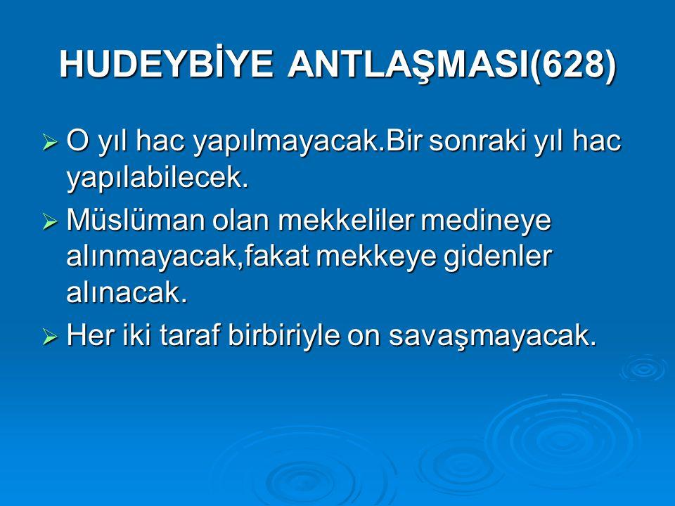 HUDEYBİYE ANTLAŞMASI(628)