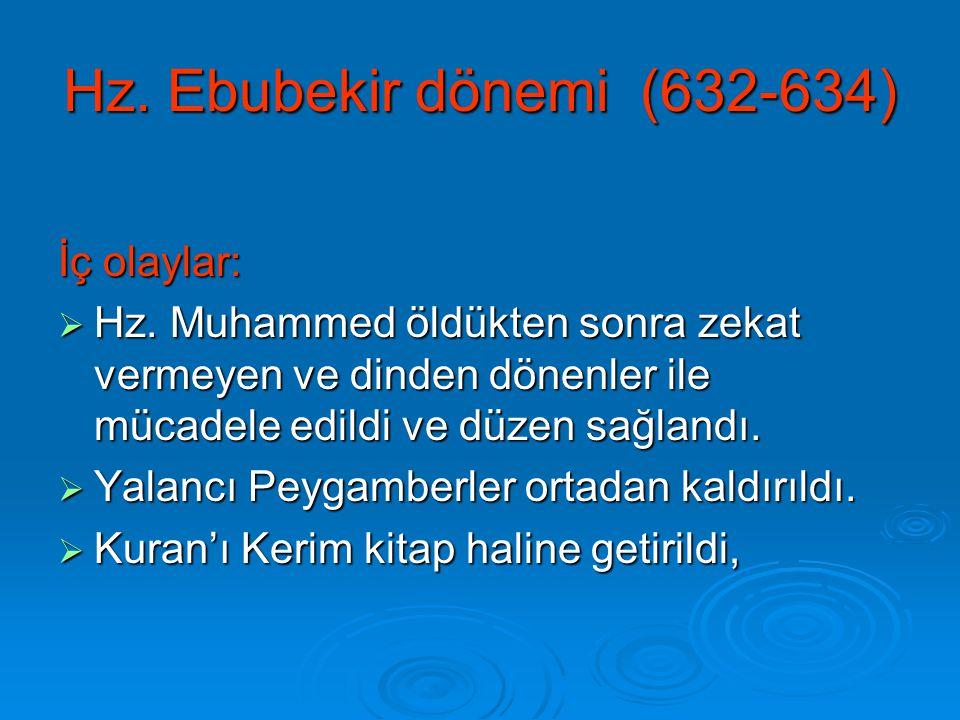Hz. Ebubekir dönemi (632-634) İç olaylar: