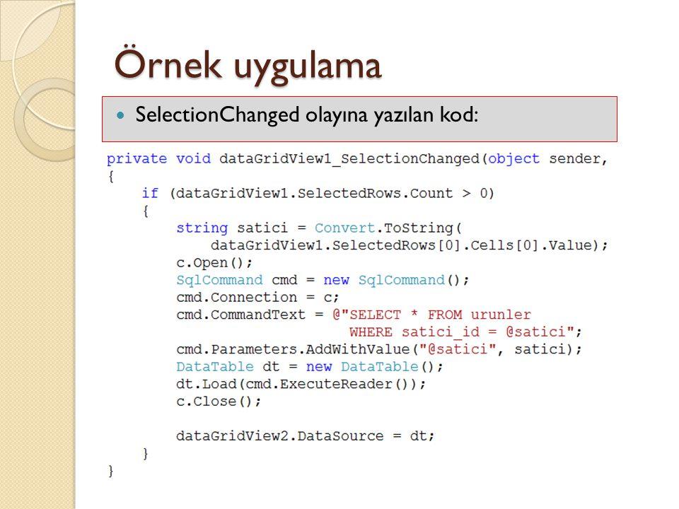 Örnek uygulama SelectionChanged olayına yazılan kod: