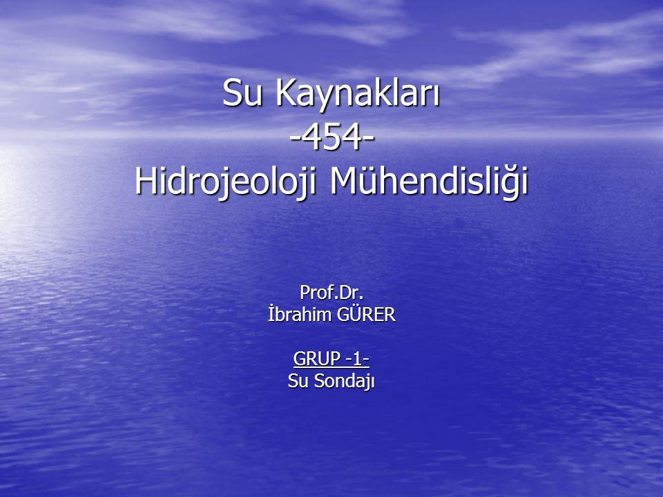 Su Kaynakları -454- Hidrojeoloji Mühendisliği
