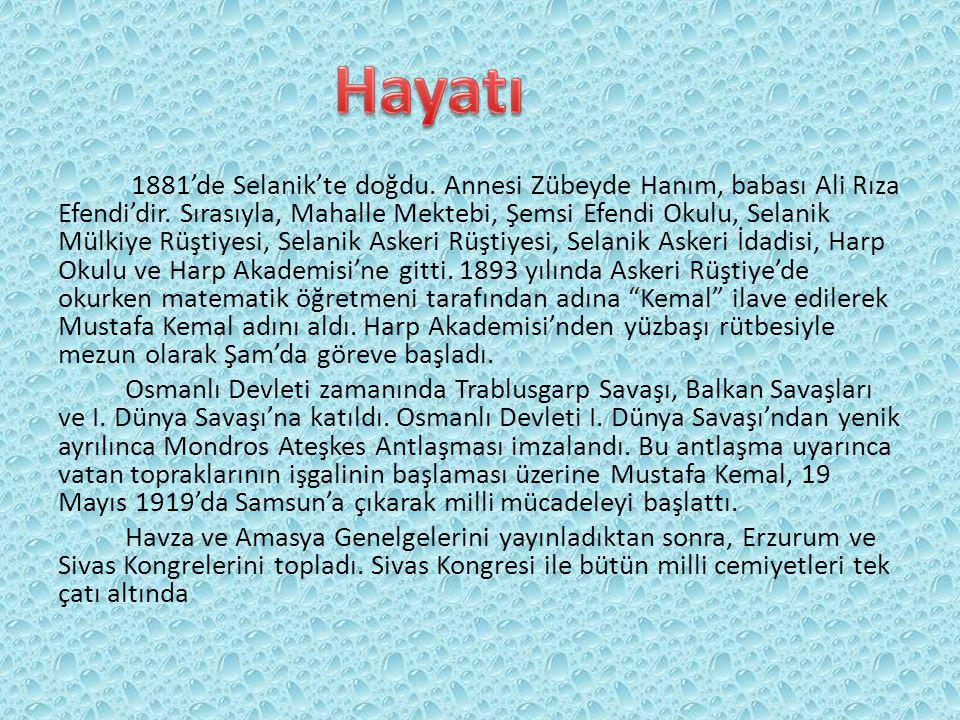 1881'de Selanik'te doğdu. Annesi Zübeyde Hanım, babası Ali Rıza Efendi'dir.