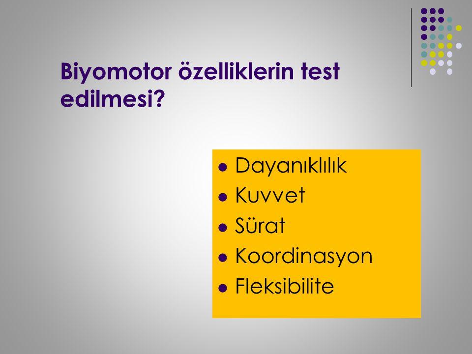 Biyomotor özelliklerin test edilmesi
