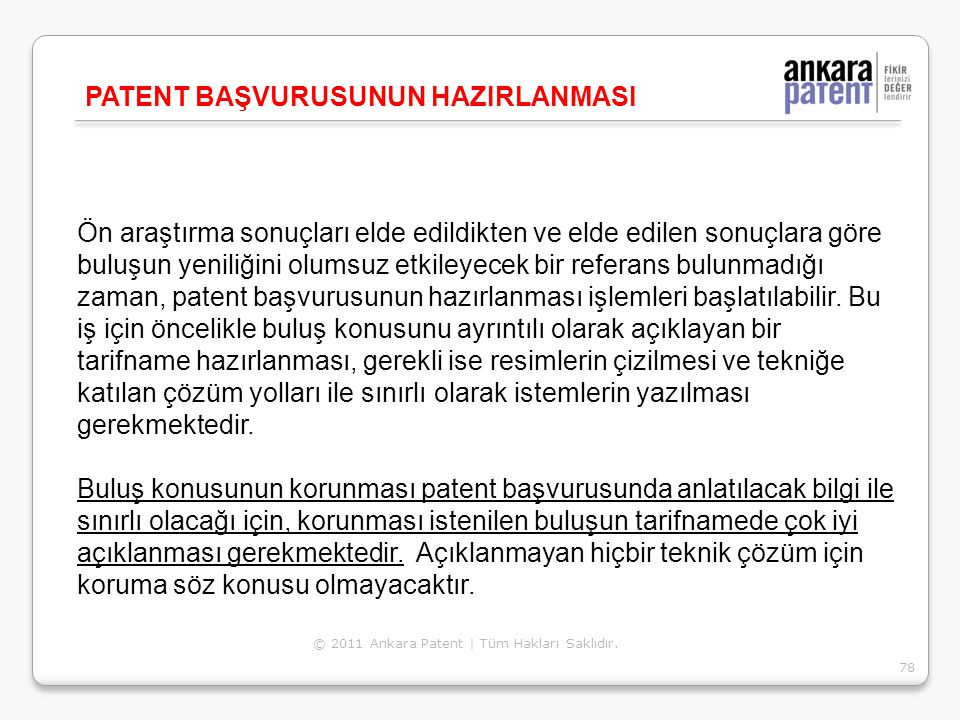 PATENT BAŞVURUSUNUN HAZIRLANMASI