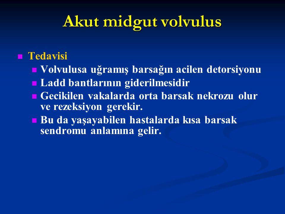 Akut midgut volvulus Tedavisi