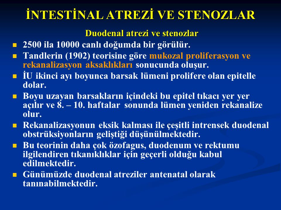 İNTESTİNAL ATREZİ VE STENOZLAR