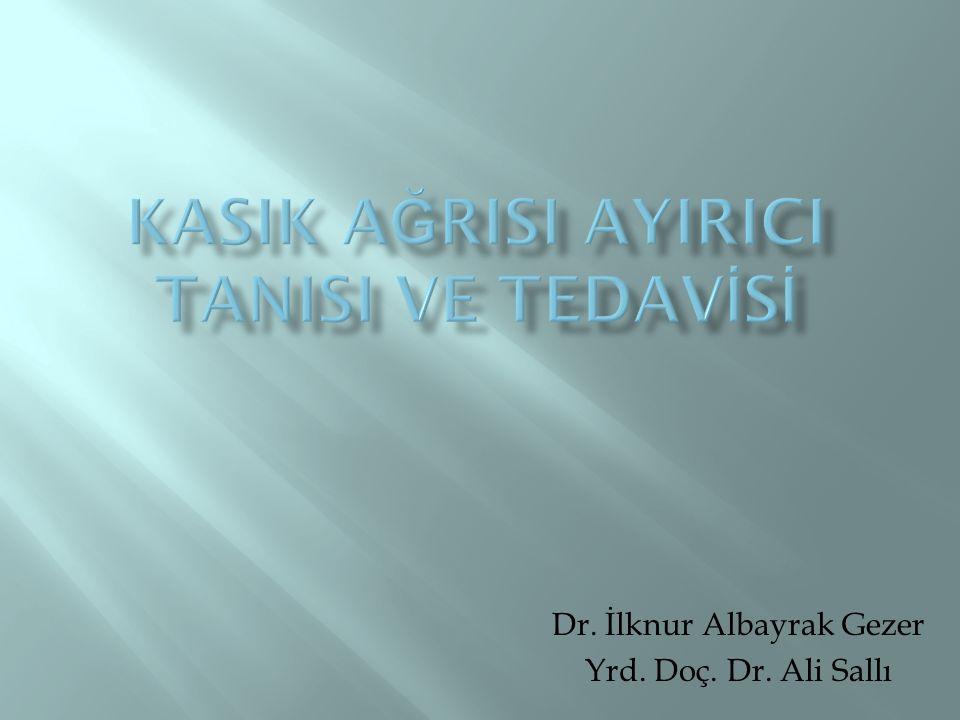 KASIK AĞRISI AYIRICI TANISI VE TEDAVİSİ