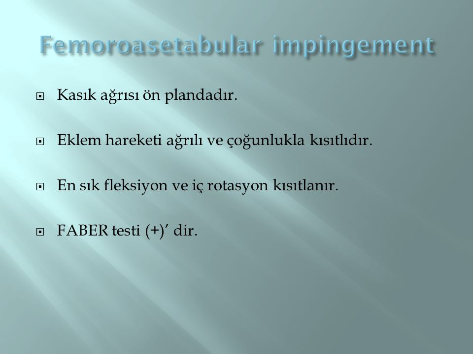 Femoroasetabular impingement